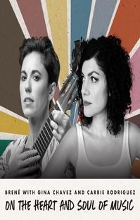پادکست Brené with Gina Chavez and Carrie Rodriguez on the Heart and Soul of Music