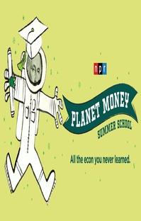 پادکست Planet Money Summer School