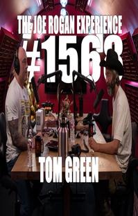 پادکست #1568  - Tom Green