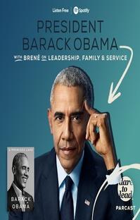 پادکست Brené with President Barack Obama on Leadership, Family and Service