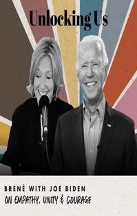 پادکست Brené with Joe Biden on Empathy, Unity and Courage