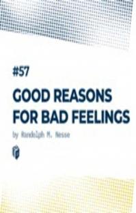 پادکست ۵۷ : Good Reasons For Bad Feelings (دلایل خوب برای احساسهای بد)