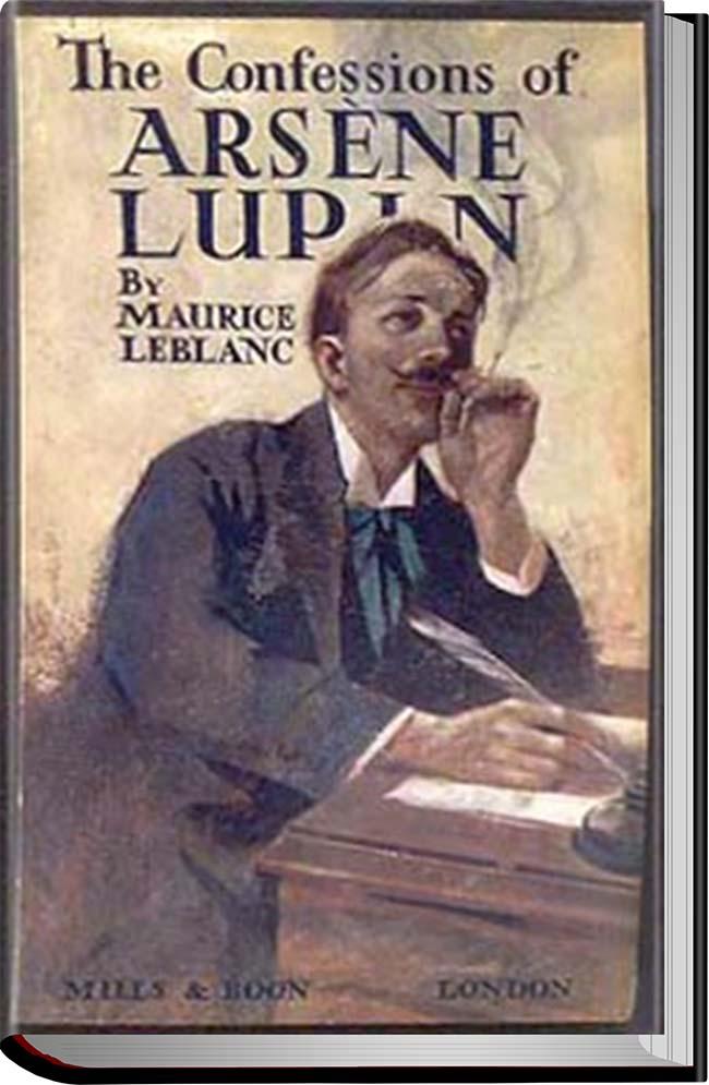 کتاب The Confessions of Arsène Lupin