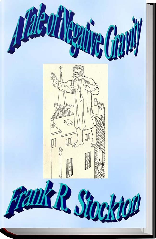کتاب A Tale of Negative Gravity