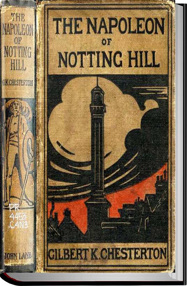 کتاب The Napoleon of Notting Hill