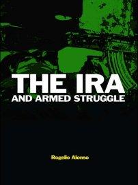 کتاب The IRA and Armed Struggle