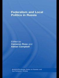 کتاب Federalism and Local Politics in Russia