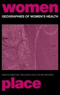 کتاب Geographies of Women's Health