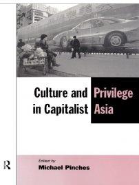 کتاب Culture and Privilege in Capitalist Asia