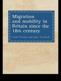 کتاب Migration And Mobility In Britain Since The Eighteenth Century