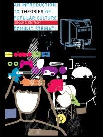 کتاب An Introduction to Theories of Popular Culture