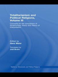 کتاب Totalitarianism and Political Religions Volume III