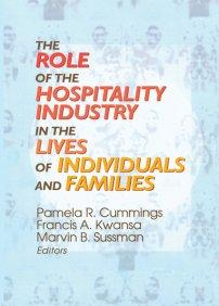 کتاب The Role of the Hospitality Industry in the Lives of Individuals and Families