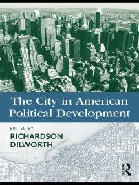 کتاب The City in American Political Development