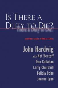 کتاب Is There a Duty to Die?