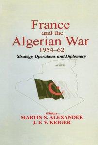 کتاب France and the Algerian War, 1954 -1962