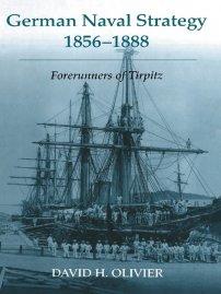 کتاب German Naval Strategy, 1856 -1888