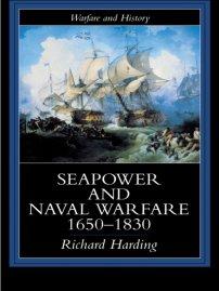 کتاب Seapower and Naval Warfare, 1650 -1830