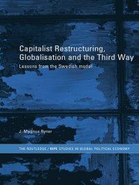 کتاب Capitalist Restructuring, Globalization and the Third Way