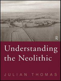 کتاب Understanding the Neolithic