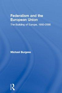 کتاب Federalism and the European Union