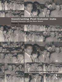 کتاب Constructing Post-Colonial India