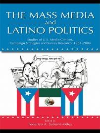 کتاب The Mass Media and Latino Politics