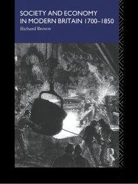 کتاب Society and Economy in Modern Britain 1700 -1850