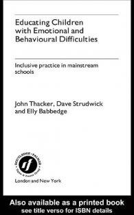 کتاب Educating Children with Emotional and Behavioural Difficulties