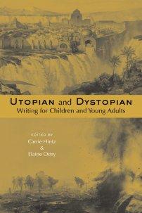کتاب Utopian and Dystopian Writing for Children and Young Adults
