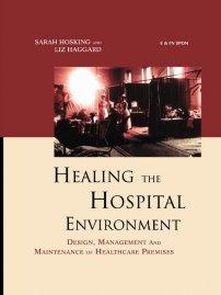 کتاب Healing the Hospital Environment