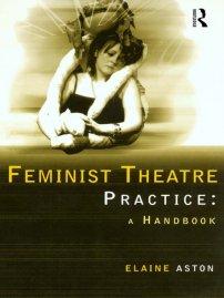 کتاب Feminist Theatre Practice