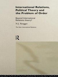 کتاب International Relations, Political Theory and the Problem of Order