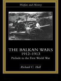 کتاب The Balkan Wars 1912 -1913