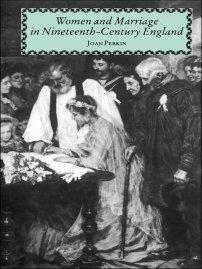 کتاب Women and Marriage in Nineteenth-Century England