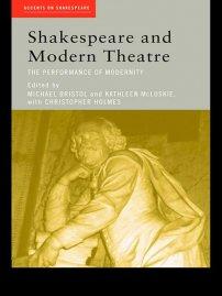 کتاب Shakespeare and Modern Theatre