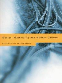 کتاب Matter, Materiality and Modern Culture