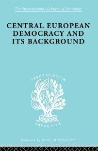 کتاب Central European Democracy and its Background