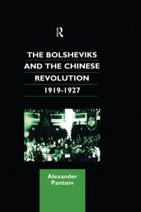 کتاب The Bolsheviks and the Chinese Revolution 1919 -1927