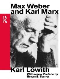 کتاب Max Weber and Karl Marx