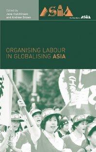 کتاب Organising Labour in Globalising Asia