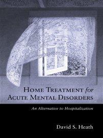 کتاب Home Treatment for Acute Mental Disorders