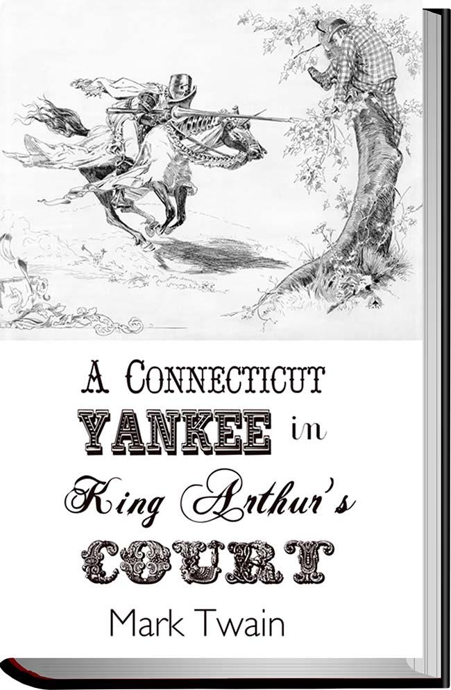 کتاب A Connecticut Yankee in King Arthur's Court