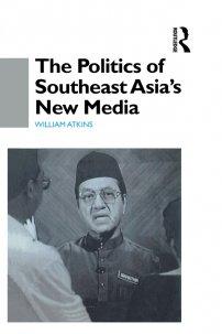 کتاب The Politics of Southeast Asia's New Media