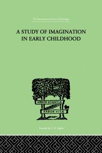 کتاب A Study of IMAGINATION IN EARLY CHILDHOOD