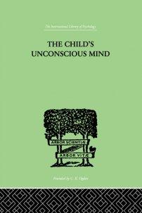 کتاب The Child's Unconscious Mind