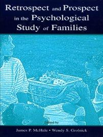 کتاب Retrospect and Prospect in the Psychological Study of Families