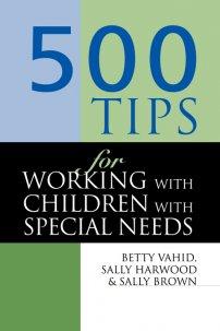 کتاب 500  Tips for Working with Children with Special Needs