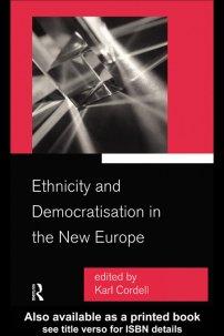 کتاب Ethnicity and Democratisation in the New Europe