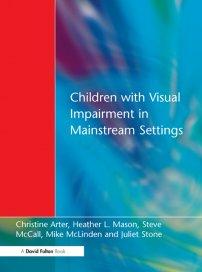 کتاب Children with Visual Impairment in Mainstream Settings